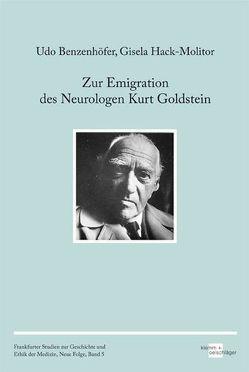 Zur Emigration des Neurologen Kurt Goldstein von Benzenhöfer,  Udo, Hack-Molitor,  Gisela