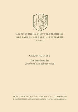 """Zur Entstehung der """"Maximen"""" La Rochefoucaulds von Hess,  Gerhard"""
