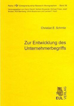 Zur Entwicklung des Unternehmerbegriffs von Schmitz,  Christian E