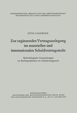 Zur ergänzenden Vertragsauslegung im materiellen und internationalen Schuldvertragsrecht von Sandrock,  Otto