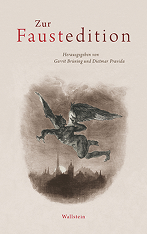 Zur Faustedition von Brüning,  Gerrit, Pravida,  Dietmar