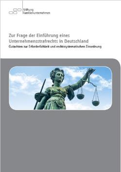 Zur Frage der Einführung eines Unternehmensstrafrechts in Deutschland