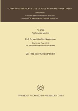 Zur Frage der Keratoprothetik von Niedermeier,  Siegfried