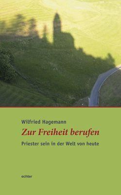 Zur Freiheit berufen von Hagemann,  Wilfried