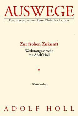 Zur frohen Zukunft von Leitner,  Egon Christian