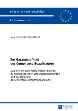 Zur Garantenpflicht des Compliance-Beauftragten von Blassl,  Johannes Sebastian