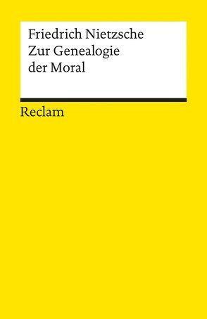 Zur Genealogie der Moral von Gerhardt,  Volker, Nietzsche,  Friedrich
