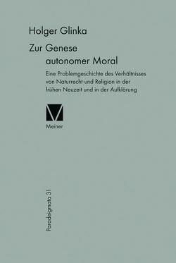Zur Genese autonomer Moral von Glinka,  Holger