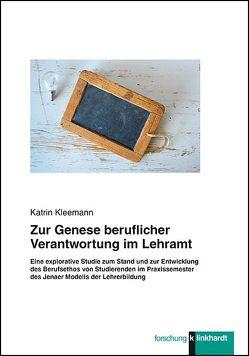 Zur Genese beruflicher Verantwortung im Lehramt von Kleemann,  Katrin