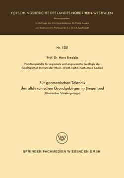 Zur geometrischen Tektonik des altdevonischen Grundgebirges im Siegerland von Breddin,  Hans
