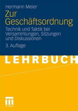 Zur Geschäftsordnung von Meier,  Hermann