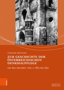 Zur Geschichte der österreichischen Denkmalpflege von Brückler,  Theodor