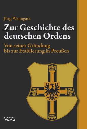 Zur Geschichte des Deutschen Ordens von Wenngatz,  Jörg