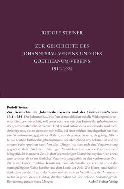 Zur Geschichte des Johannesbau-Vereins und des Goetheanum-Vereins 1911-1924 von Halfen,  Roland, Steiner,  Rudolf