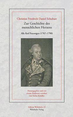 Zur Geschichte des menschlichen Herzens von Knoedler,  Stefan, Schubart,  Christian F.