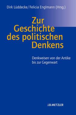 Zur Geschichte des politischen Denkens von Englmann,  Felicia, Lüddecke,  Dirk