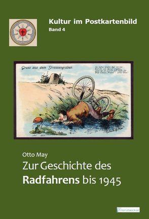 Zur Geschichte des Radfahrens bis 1945 von May,  Otto