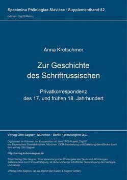 Zur Geschichte des Schriftrussischen von Kretschmer,  Anna