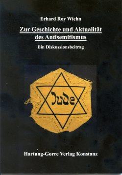 Zur Geschichte und Aktualität des Antisemitismus von Wiehn,  Erhard Roy