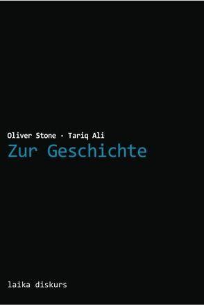 Zur Geschichte von Ali,  Tariq, Stone,  Oliver
