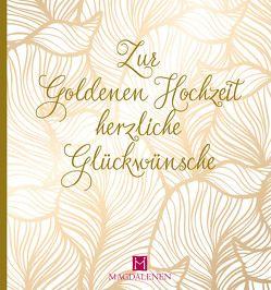 Zur Goldenen Hochzeit herzliche Glückwünsche von Paxmann,  Christine
