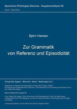 Zur Grammatik von Referenz und Episodizität von Hansen,  Björn