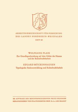 Zur Grundlagenforschung auf dem Gebiet des Humus und der Bodenfruchtbarkeit. Typologische Bodenentwicklung und Bodenfruchtbarkeit von Flaig,  Wolfgang
