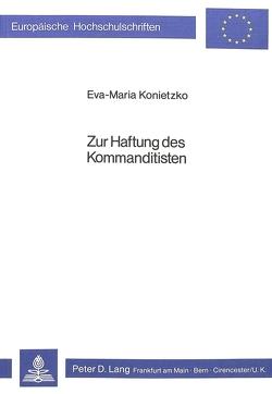 Zur Haftung des Kommanditisten von Gersch-Konietzko,  Eva-Maria