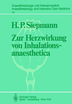 Zur Herzwirkung von Inhalationsanaesthetica von Siepmann,  H. P.