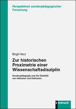 Zur historischen Proximetrie einer Wissenschaftsdisziplin von Herz,  Birgit