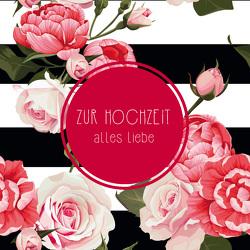 Zur Hochzeit alles Liebe – Geldscheinbox von Werner,  Elke