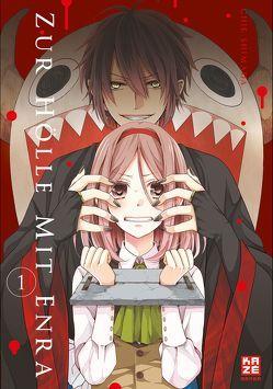 Zur Hölle mit Enra 01 von Shimada,  Chie, Überall,  Dorothea