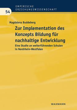 Zur Implementation des Konzepts Bildung für nachhaltige Entwicklung von Buddeberg,  Magdalena