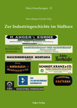 Zur Industriegeschichte im Südharz von Grönke,  Hans-Jürgen