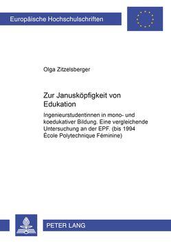 Zur Janusköpfigkeit von Edukation von Zitzelsberger,  Olga