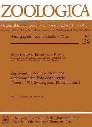 Zur Kenntnis der in Mitteleuropa vorkommenden Polyopisthocotylea Odhner 1912 (Monogenea, Plathelminthes) von Reichenbach-Klinke,  Heinz H