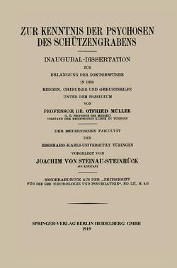 Zur Kenntnis der Psychosen des Schützengrabens von von Steinau-Steinrück,  Joachim