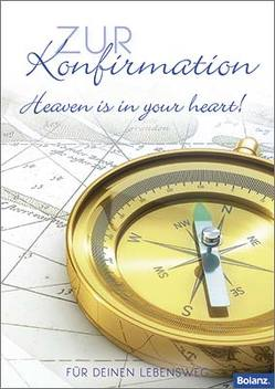 Zur Konfirmation – Heaven is in your heart!