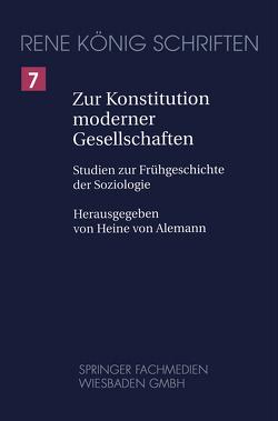 Zur Konstitution moderner Gesellschaften von Alemann,  Heine von