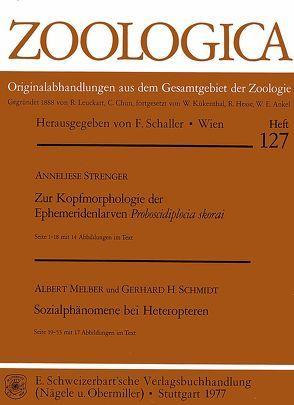Zur Kopfmorphologie der Ephemeridenlarven Proboscidiplocia skorai. – Melber, Albert, / Schmidt, Gerhard H.: Sozialphänomene bei Heteropteren von Strenger,  Anneliese