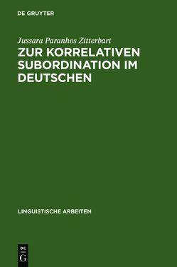 Zur korrelativen Subordination im Deutschen von Paranhos Zitterbart,  Jussara