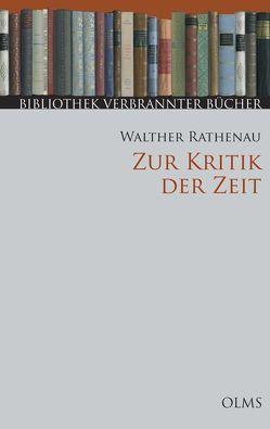 Zur Kritik der Zeit von Knoll,  Joachim H., Rathenau,  Walther
