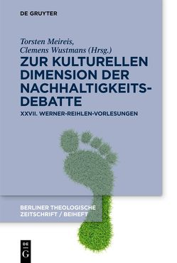 Zur kulturellen Dimension der Nachhaltigkeitsdebatte