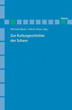 Zur Kulturgeschichte der Scham von Bauks,  Michaela, Meyer,  Martin
