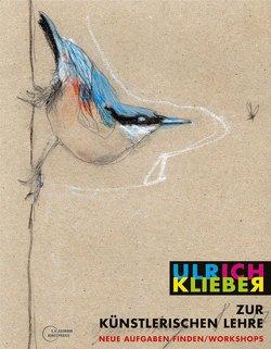 Zur künstlerischen Lehre von Klieber,  Ulrich