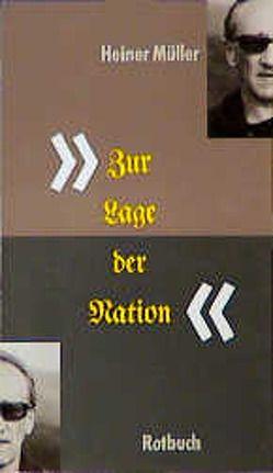 Zur Lage der Nation von Müller,  Heiner, Raddatz,  Frank M