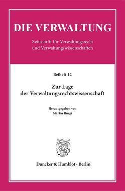 Zur Lage der Verwaltungsrechtswissenschaft. von Burgi,  Martin