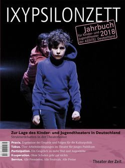 Zur Lage des Kinder- und Jugendtheaters in Deutschland von Schneider,  Wolfgang