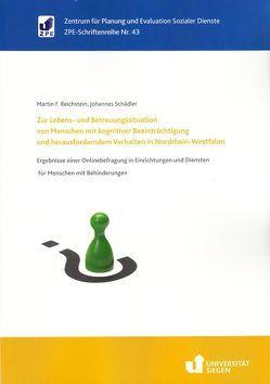 Zur Lebens- und Betreuungssituation von Menschen mit kognitiver Beeinträchtigung und herausforderndem Verhalten in Nordrhein-Westfalen von Reichstein,  Martin F., Schädler,  Johannes
