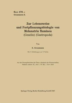 Zur Lebensweise und Fortpflanzungsbiologie von Melanatria fluminea (Gmelin) (Gastropoda) von Grossmann,  Eva